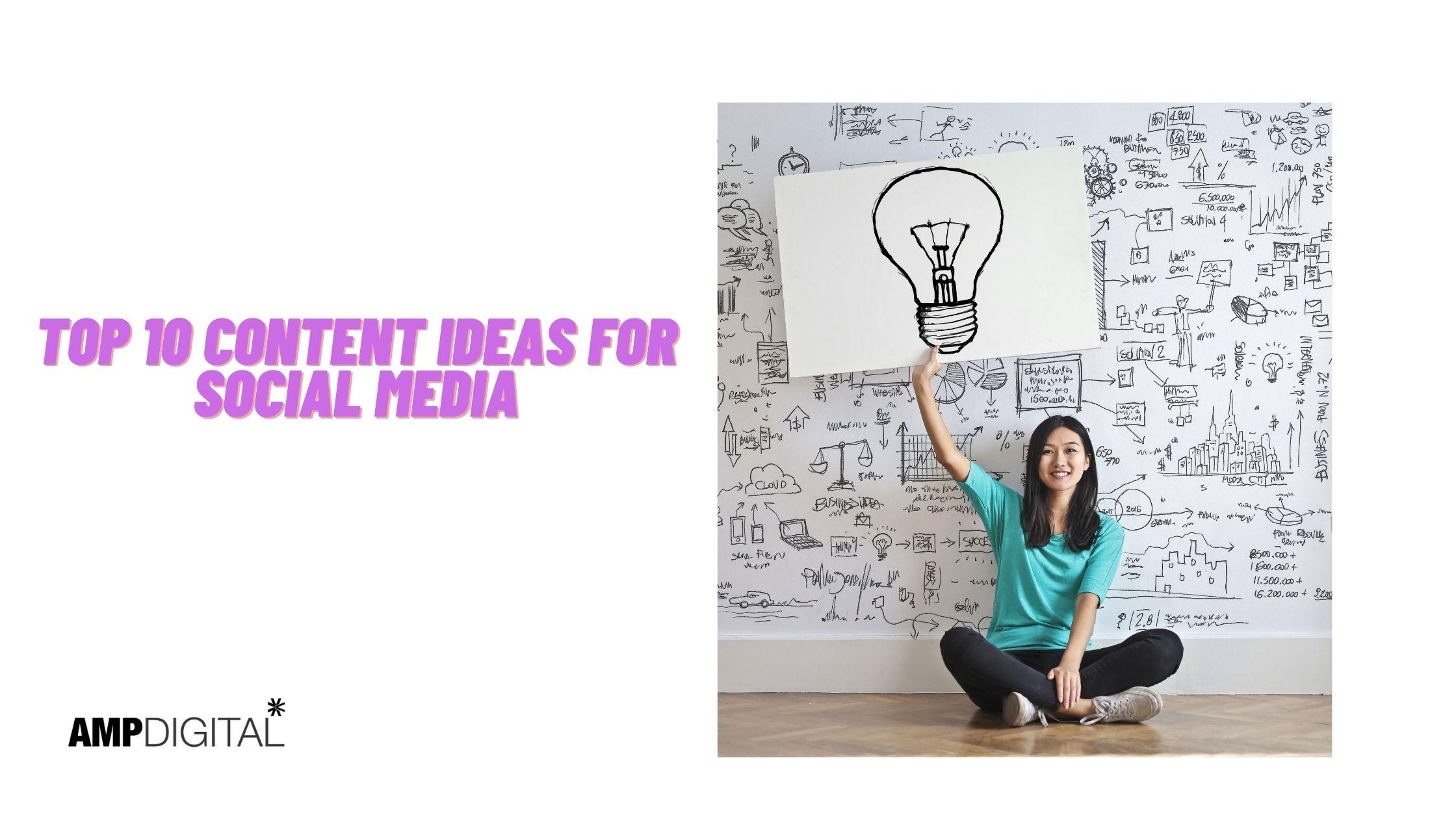 Top 10 Content Ideas For Social Media